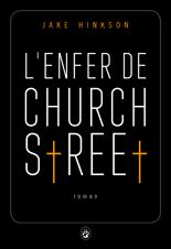 L'enfer de Church Street… où l'absence totale de morale !