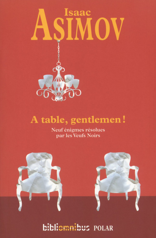 Isaac Asimov, À table, gentlemen !