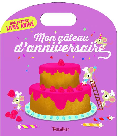 Tourbillon - Mon gâteau d'anniversaire