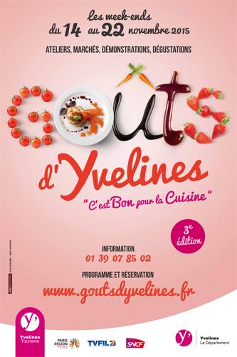Goût d'Yvelynes 2015, Immanquables rencontres gastronomiques d'automne en Yvelines !