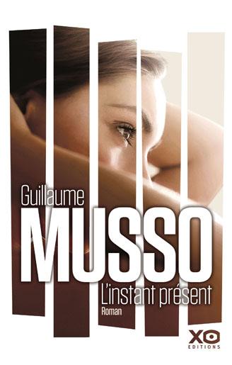Un livre par jour ou presque : L'instant Présent de Guillaume Musso