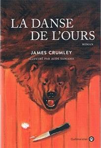 la danse de l'ours de James Crumley