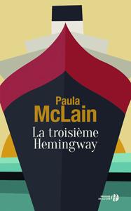 La troisième Hemingway de Paula Mcain