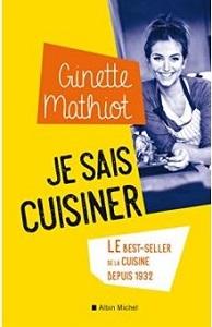 Je sais cuisiner de Ginette Mathiot