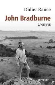 John Bradburne, une vie de Didier Rance