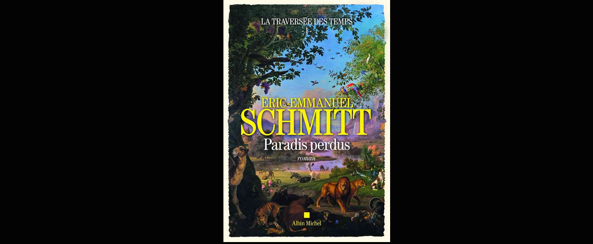 Paradis perdus – Eric-Emmanuel Schmitt